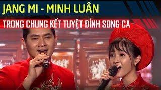 Chung Kết Tuyệt Đỉnh Song Ca Cặp Đôi Vàng FULL HD | Jang Mi - Minh Luân bất ngờ ẵm trọn giải Á Quân