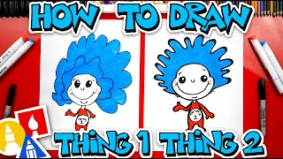 How To Draw Thing One And Thing Two (Easy Cartoon Version)