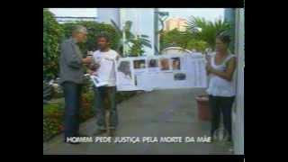 Denúncia morte em Remanso BA    14 07 2014   repórter Guilherme Santos   1a ediçao Balanço Geral BA