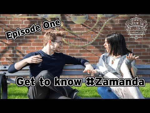Get to know #Zamanda | Coeur de Lion Chronicles - Ep. 1