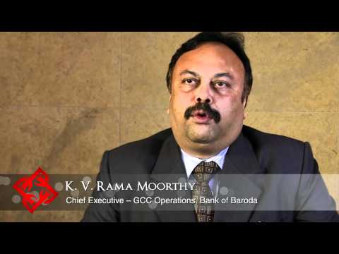 Executive Focus: K. V. Rama Moorthy, Chief Executive - GCC Operations, Bank of Baroda