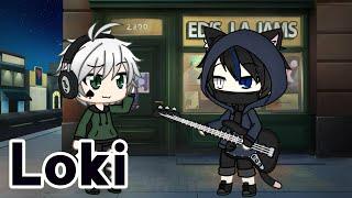 """Loki""|•Gacha Life Music video•|(Collab with MIDNIGHT GRACE)"