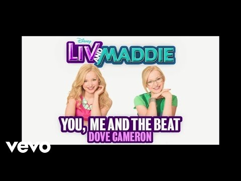 Dove Cameron - You, Me and the Beat (From