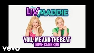 Music video by Dove Cameron performing You, Me and the Beat. (C) 20...