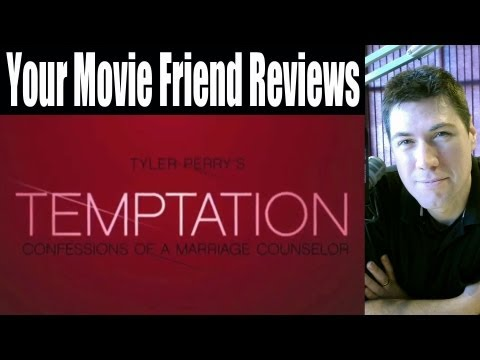 Tyler Perry's Temptation (Your Movie Friend Review)
