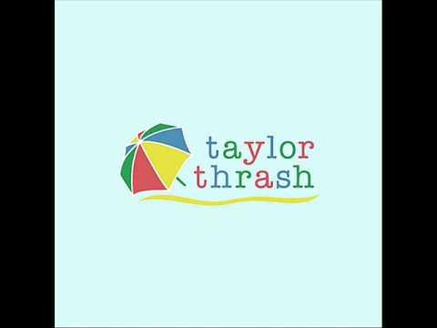 Taylor Thrash - La La Love
