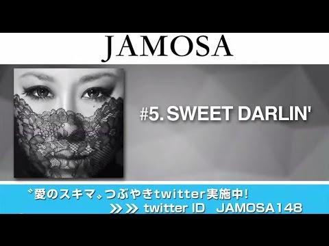JAMOSA / SWEET DARLIN' LYRIC VIDEO