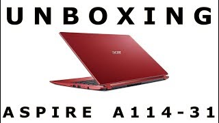 Unboxing Acer Aspire A114-31 RED
