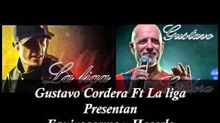 Equiebocarme y Hacerlo-Gustavo Cordera Ft La Liga