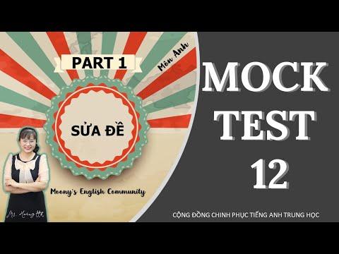 MOCK TEST 12 Part 1 - Luyện thi Đại Học