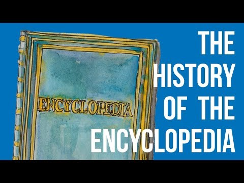 The History of the Encyclopedia: Pliny and Diderot to Voyager One and Wikipedia