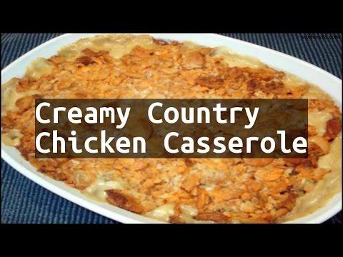 Recipe Creamy Country Chicken Casserole - YouTube