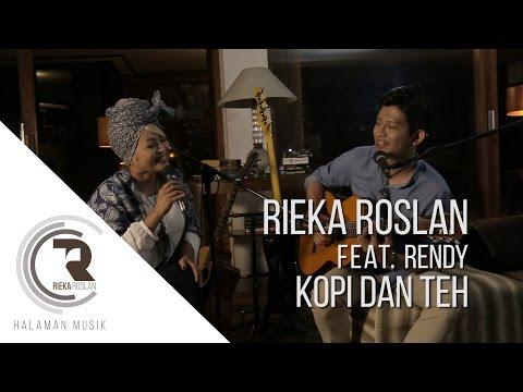 Rieka Roslan ft. Rendy - Kopi Dan Teh
