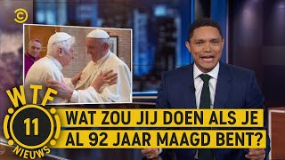 Paus wil seks?! - WTF NIEUWS #11 - The Daily Show