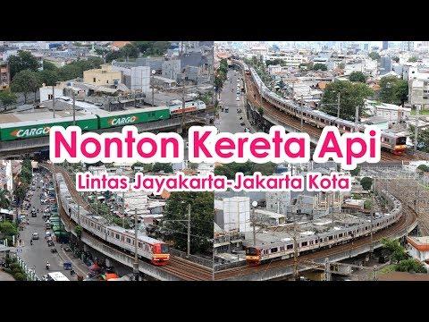 Sampai Puas!!! Nonton Kereta Api Lintas Jayakarta  - Jakarta Kota