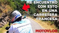 Me encuentro CON ESTO en una carretera FRANCESA | España OFFROAD | Motovlog #7