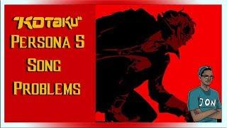 Gaming News Kotaku UK has problems with  Persona 5 song