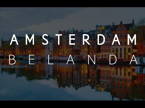 Amsterdam - Belanda 2017