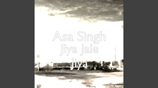 Jiya Jale Jiya