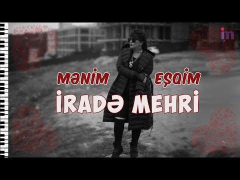 'Menim Esqim' sung by Irade Mehri