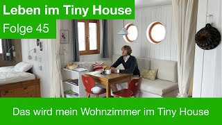 Das wird mein Wohnzimmer im Tiny House