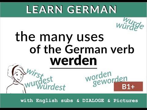 Lern Deutsch: Werden - würde - wurde - geworden. How to translate werden in English!