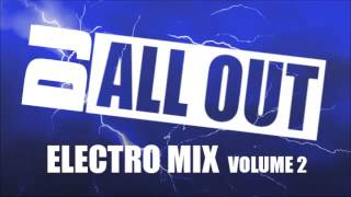 Electro House Mix Vol 2 by DJ All Out - 2011