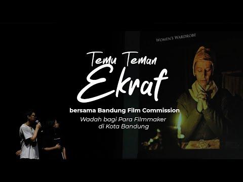 Bandung Film Commission : Wadah bagi Para Filmmaker di Kota Bandung   Temu Teman Ekraf Ep. 6