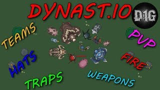 DYNAST.IO - PVP/FIRE/TEAMS/BASE/HATS/TRAPS/WEAPONS/FARMS