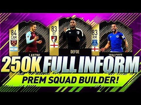 250K FULL INFORM TEAM PREMIER LEAGUE FIFA 18 Squad Builder w/ Custom Tactics & Player Instructions