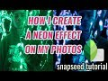 How to create a neon effect photo - Snapseed Tutorial