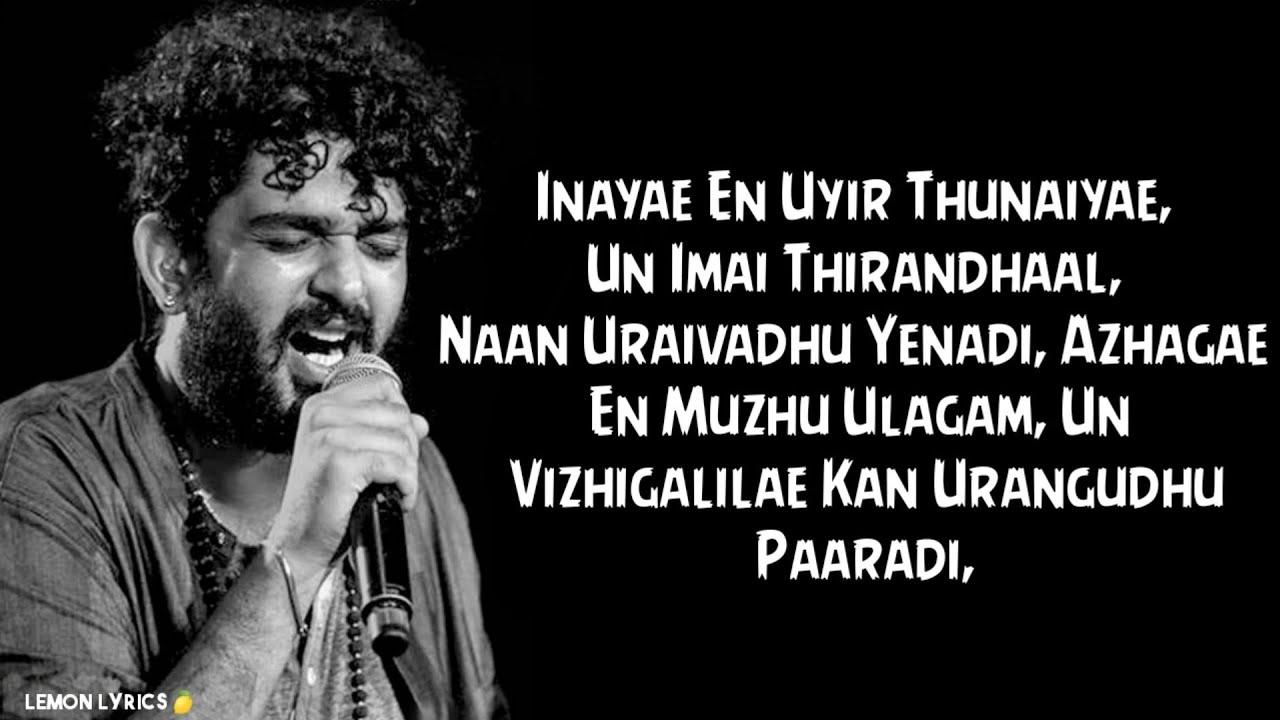 Download Inayae en uyir thunaiyae song_Lyrics | Thadam | SidSriram