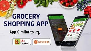 Develop Your Own Grocery Shopping App | Big Basket App Clone | Grofers App screenshot 4
