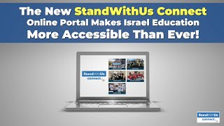 StandWithUs Connect - If you can't come to Israel, we will bring Israel to you!