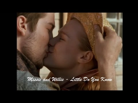 Missie and Willie - Little Do You know