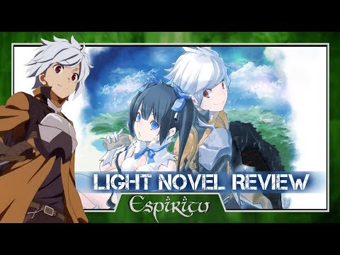 is-it-wrong-to-try-to-pick-up-girls-in-a-dungeon-volume-1-light-novel-review---danmachi-(season-1)