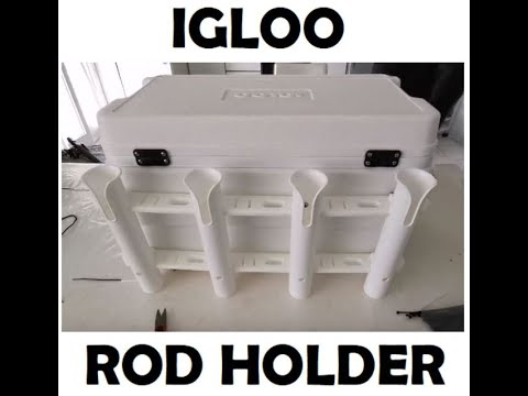 Igloo cooler in a Great fishing Rod holder