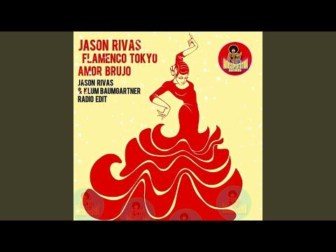 Jason Rivas & Flamenco Tokyo - Amor Brujo mp3 ke stažení