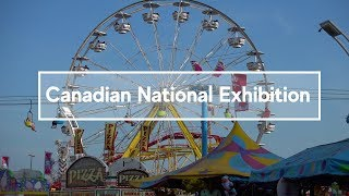 Canadian National Exhibition: What to do, see, and eat at the CNE in Toronto, Canada