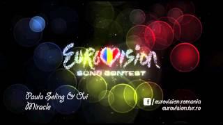 Paula Seling & Ovi - Miracle (Selecţia Naţională Eurovision România 2014)