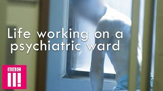 What Life Is Like Working On A Psychiatric Ward