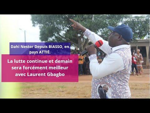 """Depuis Biasso, Dahi Nestor aux populations Attie: """"Gbagbo est là, nous ne sommes plus orphelins..."""""""