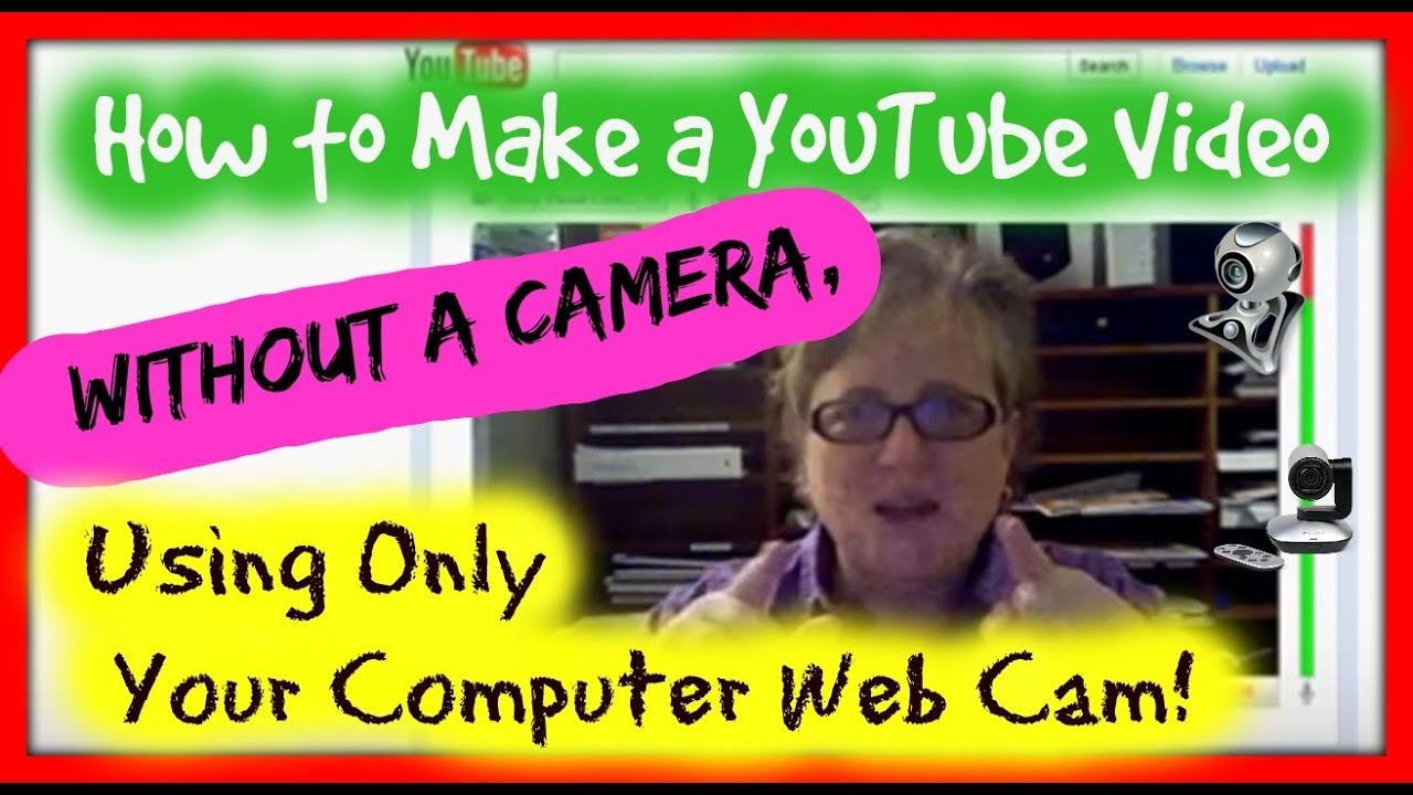 how to create a youtube video on your computer