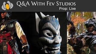Prop: Live - Q&a With Fev Studios - 3/5/2015