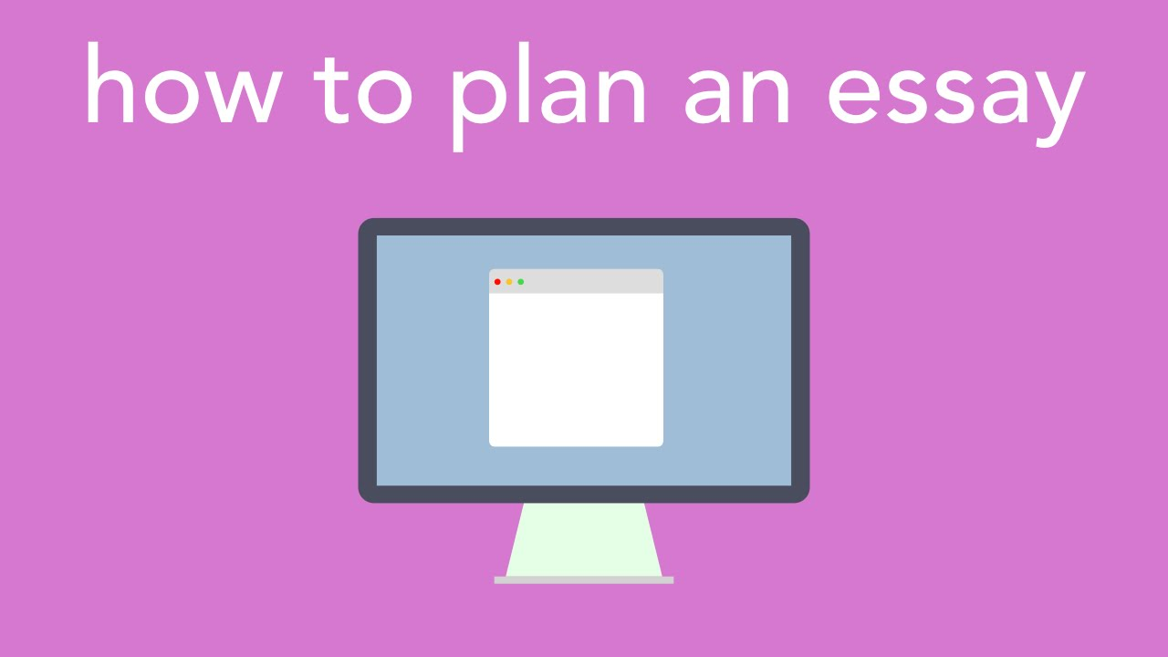 How to plan an essay?