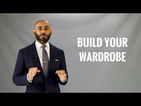 How To Build A Stylish Men's Wardrobe/Men's Style Items Needed To Build A Wardrobe