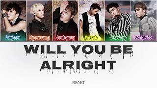 Beast (비스트) - Will You Be Alright (괜찮겠니) (Color Coded Lyrics…