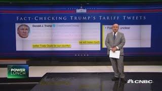 Fact-checking Trump's tariff tweet that 'tariffs are working big time'