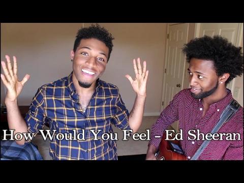 How Would You Feel (Paean) - Ed Sheeran (cover) #HowWouldYouFeel
