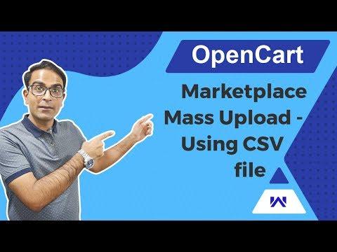 OpenCart Marketplace Mass Upload - Using CSV File thumbnail